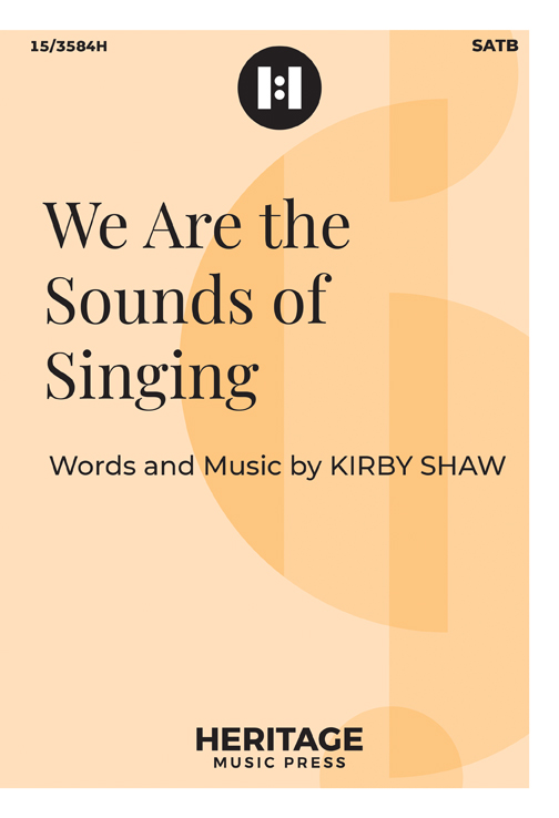 We Are the Sounds of Singing