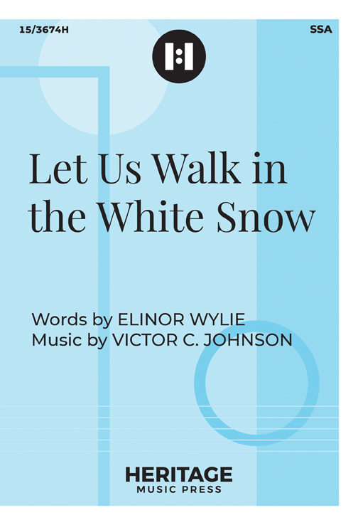 Let Us Walk in the White Snow