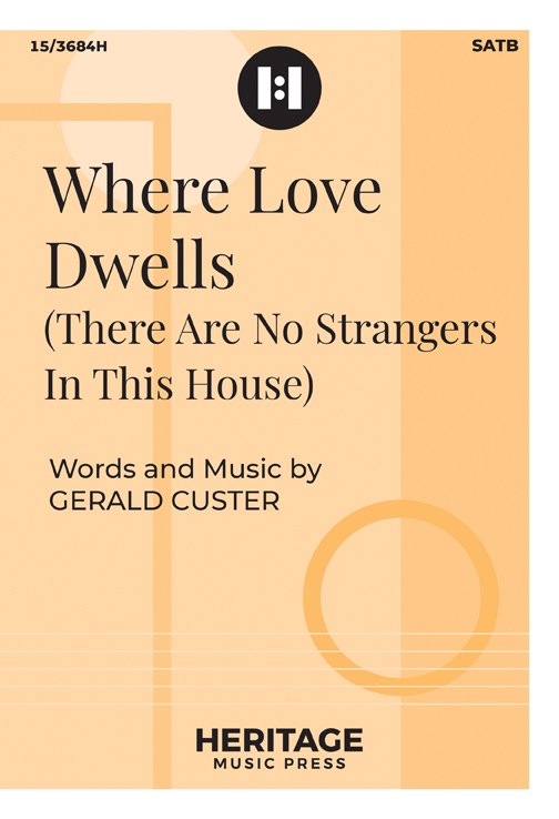 Where Love Dwells