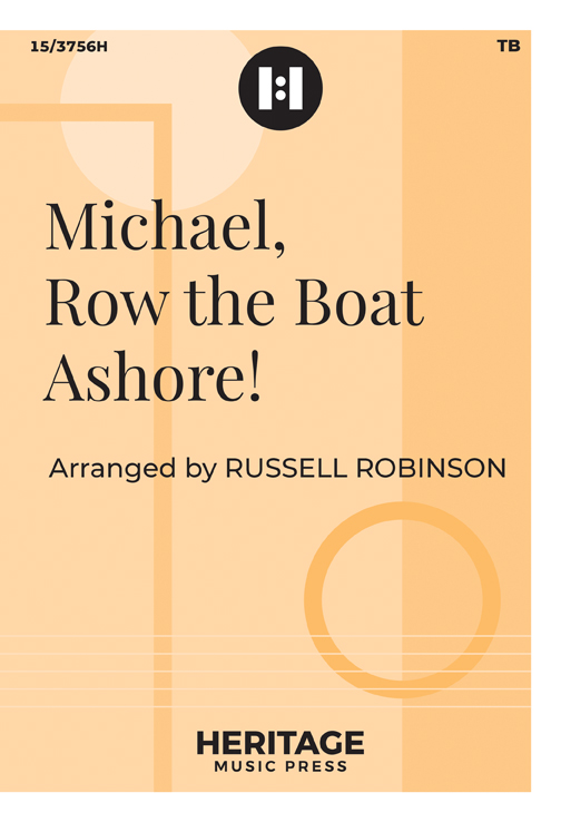 Michael, Row the Boat Ashore!