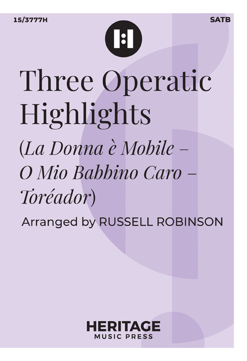 Three Operatic Highlights