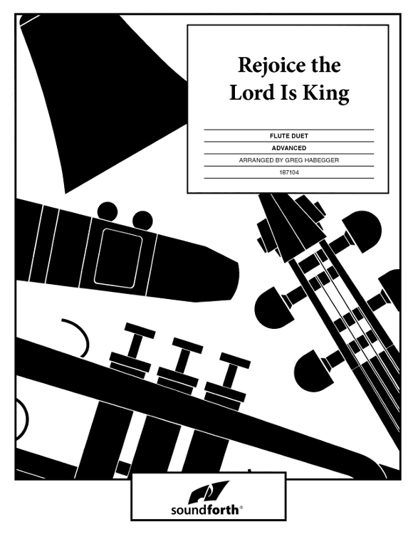 Rejoice, the Lord Is King - Flute Duet