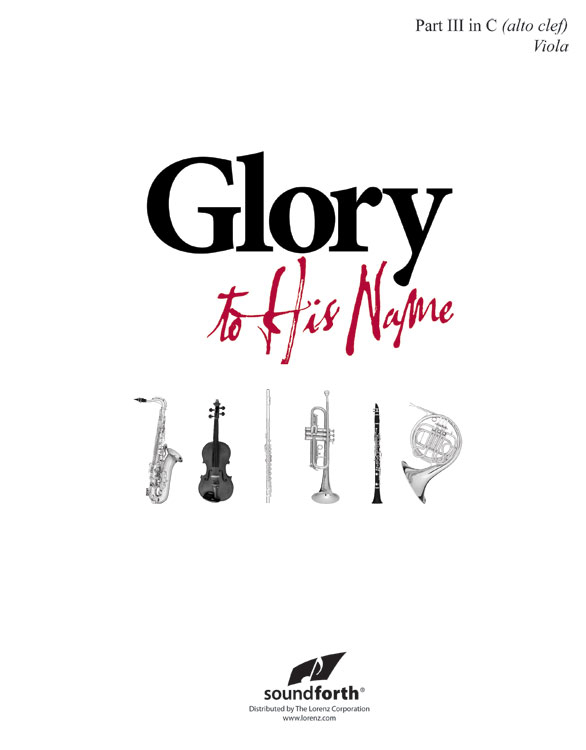 Glory to His Name - Part 3 in C Alto Clef