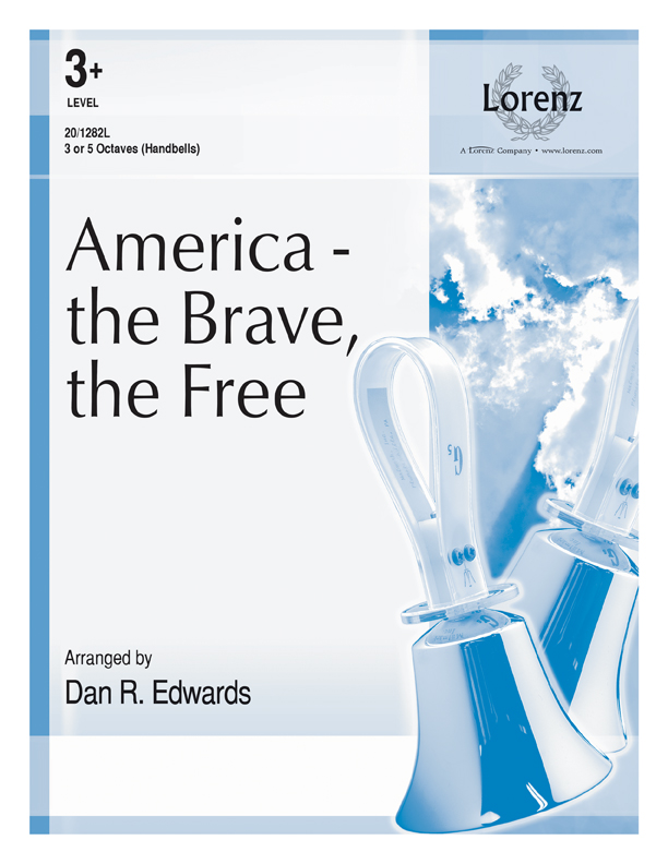 America - the Brave, the Free
