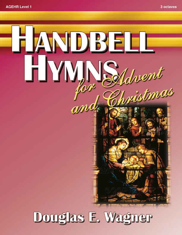 handbell hymns for advent and christmas. Black Bedroom Furniture Sets. Home Design Ideas