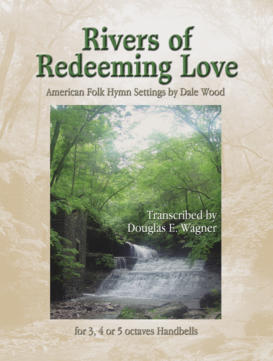 Rivers of Redeeming Love