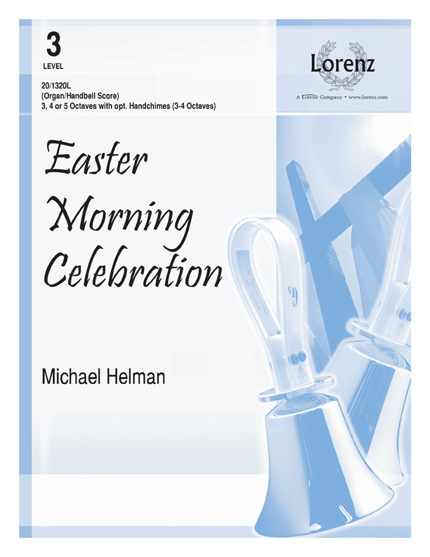 Easter Morning Celebration - Organ/Handbell Score