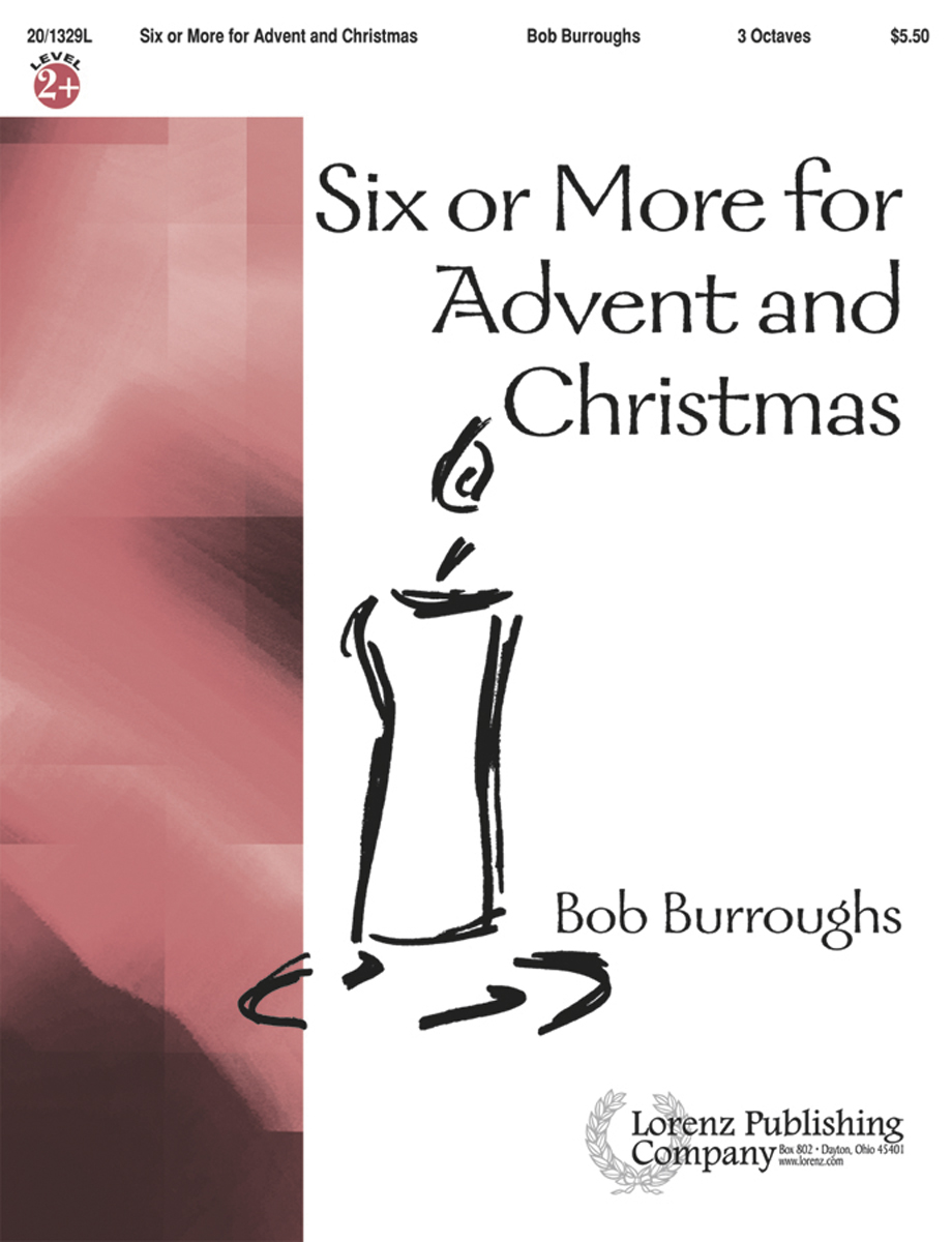 Six or More for Advent and Christmas