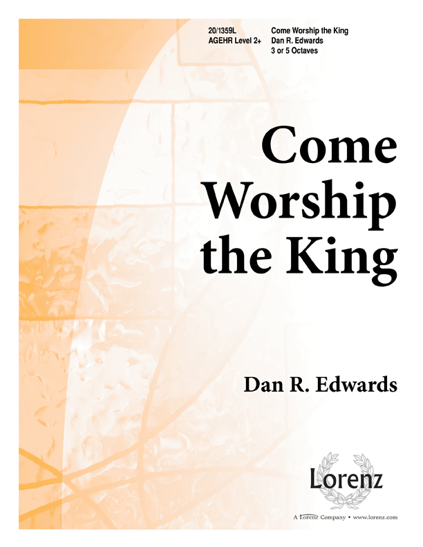 Come Worship the King