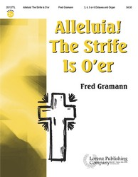 Alleluia! The Strife Is O'er - Handbell Part
