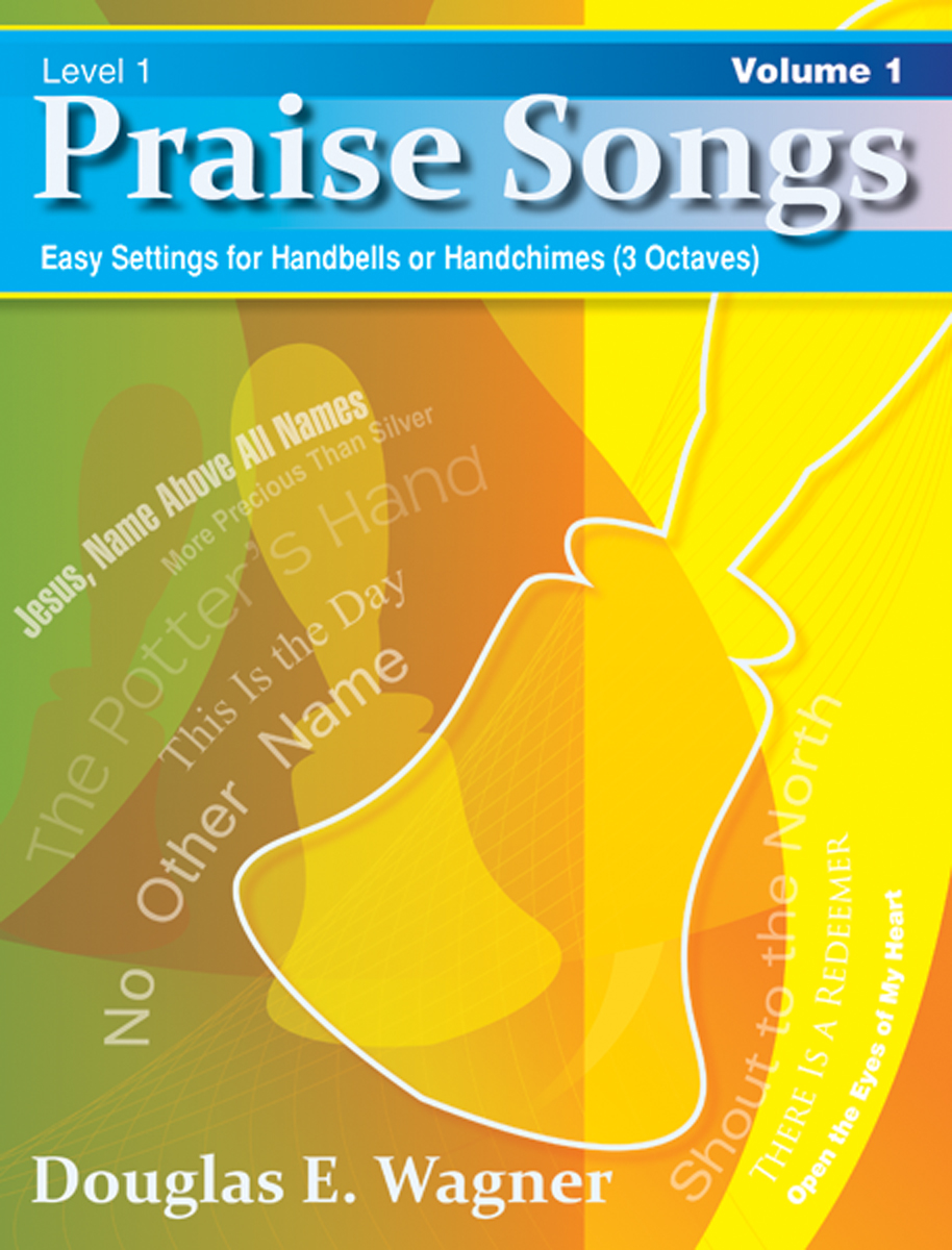 Praise Songs, Volume 1