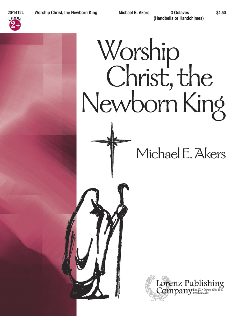 Worship Christ, the Newborn King