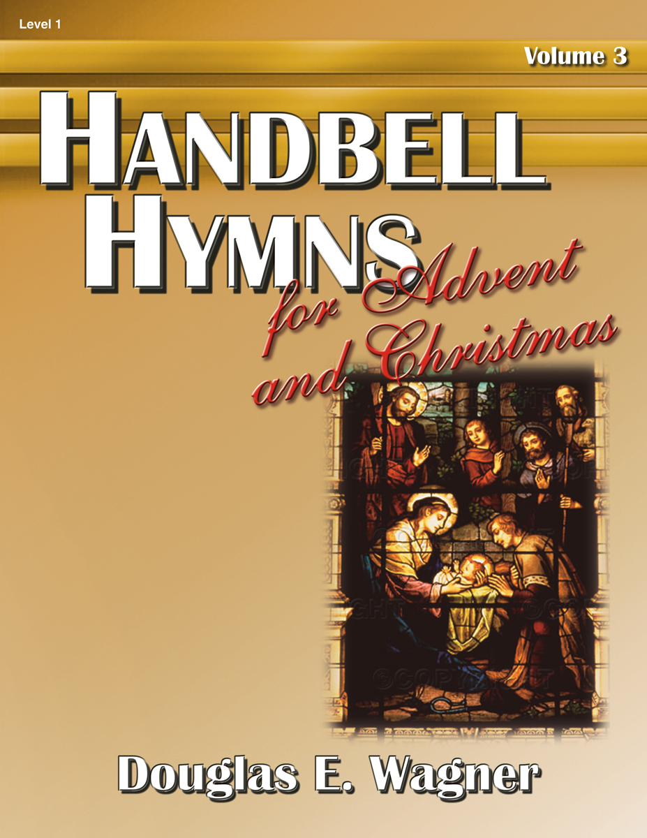handbell hymns for advent and christmas vol 3. Black Bedroom Furniture Sets. Home Design Ideas