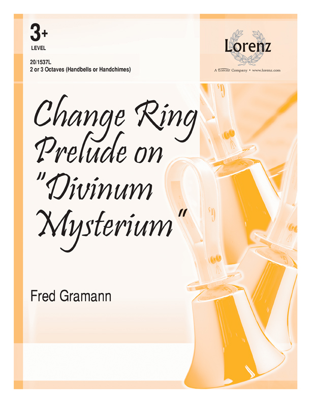 "Change Ring Prelude on ""Divinum Mysterium"""
