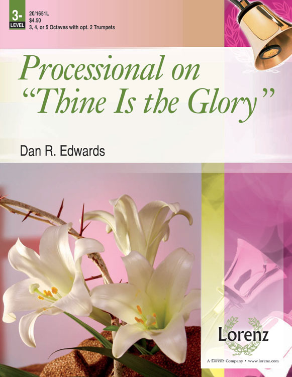 Processional on Thine Is the Glory
