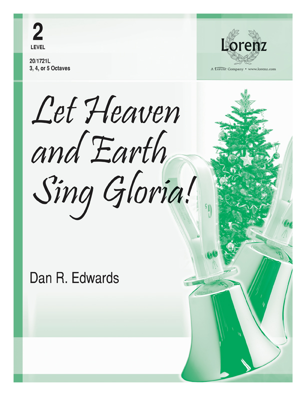Let Heaven and Earth Sing Gloria!