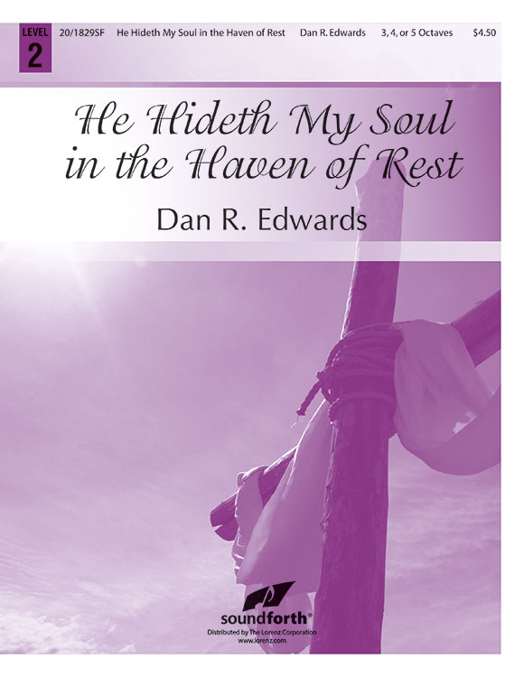 He Hideth My Soul in the Haven of Rest