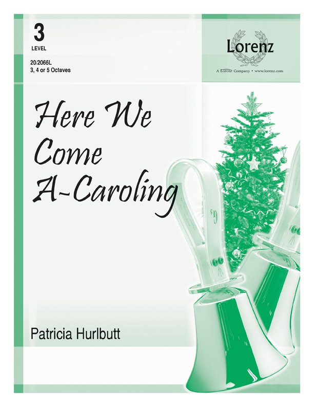 Here We Come A-Caroling