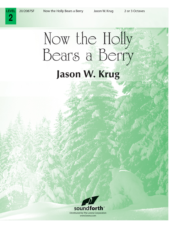 Now the Holly Bears a Berry 2-3 oct