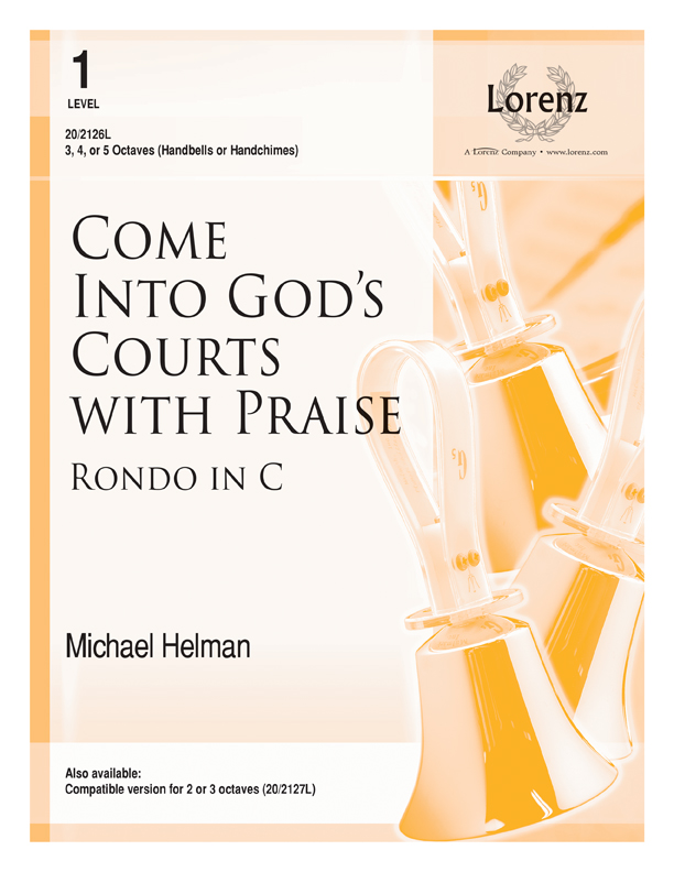 Come Into God's Courts with Praise