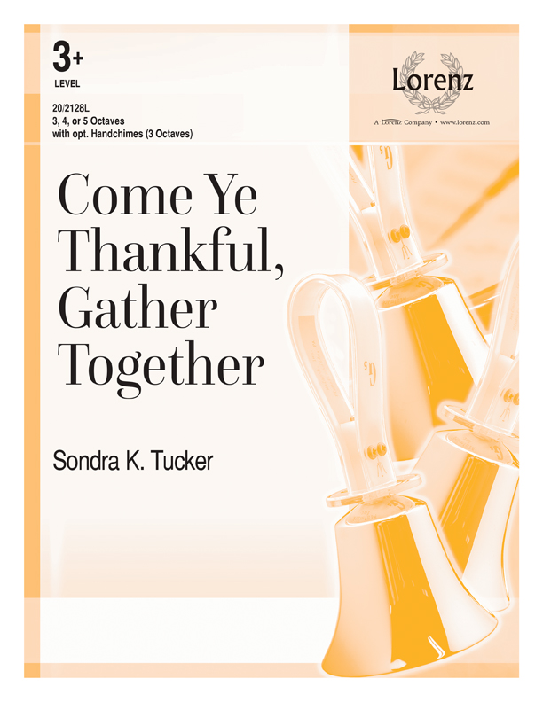Come Ye Thankful, Gather Together