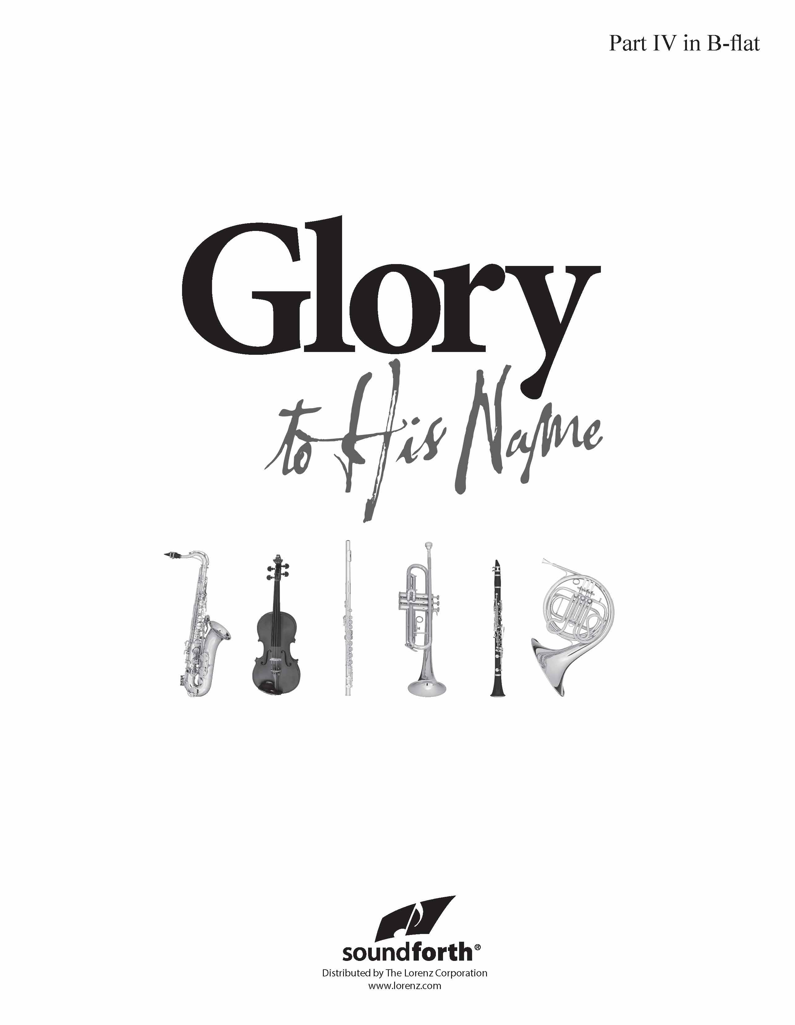 Glory to His Name - Part 4 in B-flat