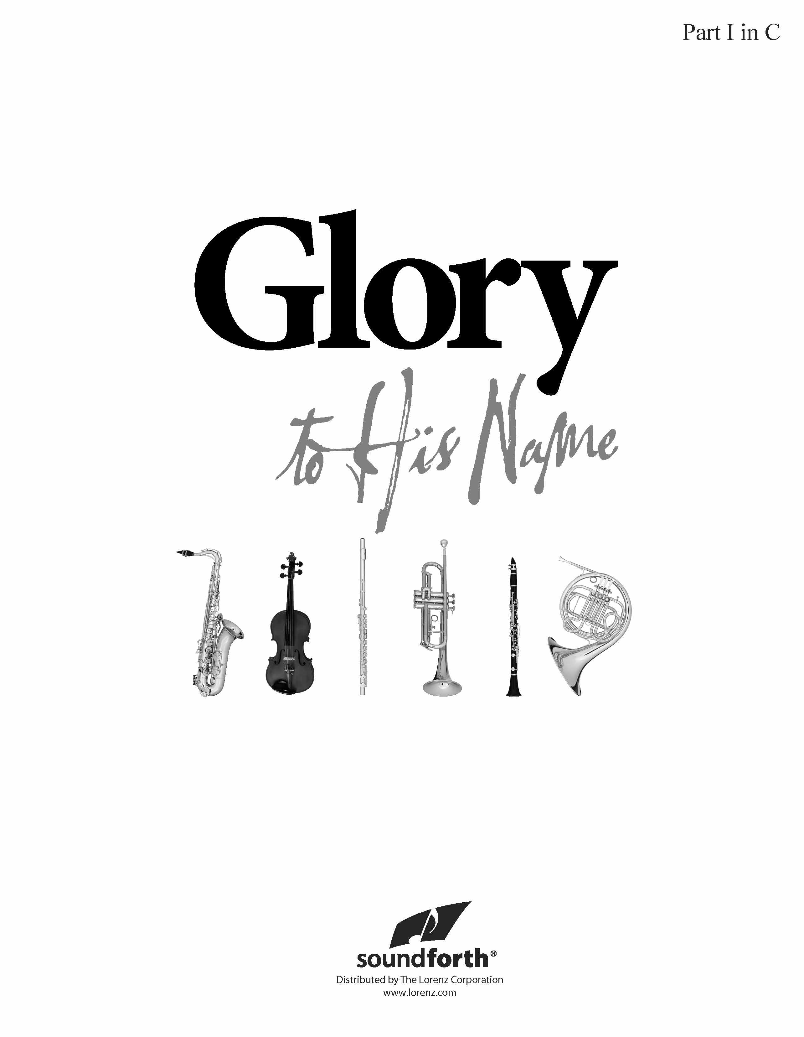 Glory to His Name - Part 1 in C