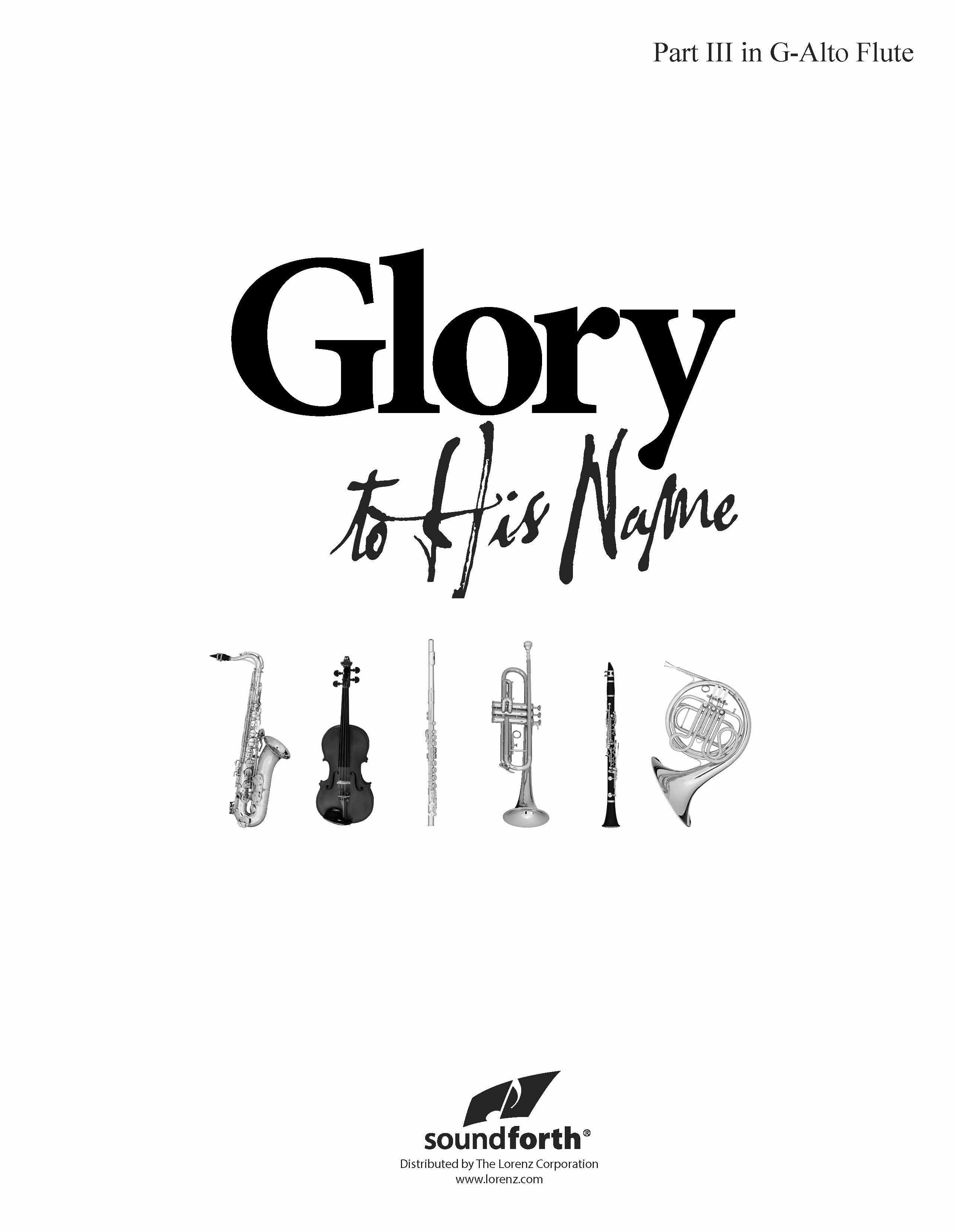 Glory to His Name - Part 3 Alto Flute
