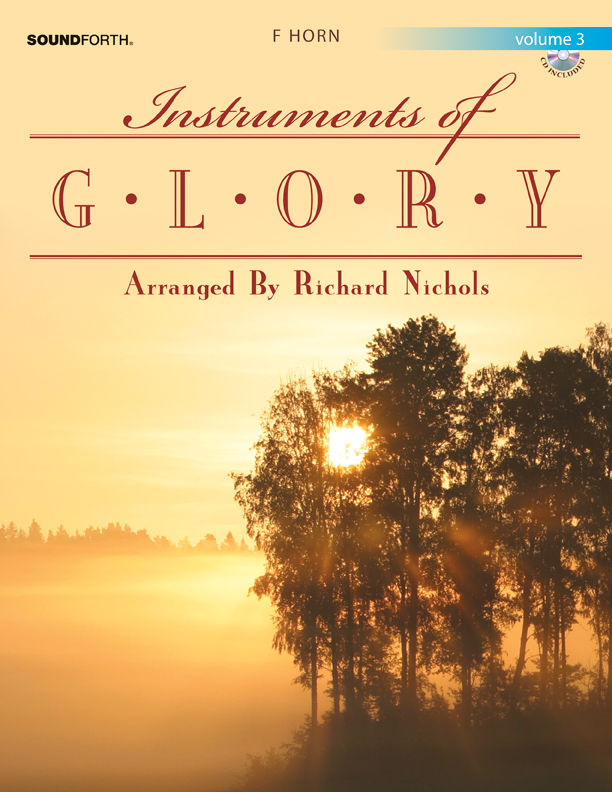 Instruments of Glory, Vol. 3 - F Horn Book and CD