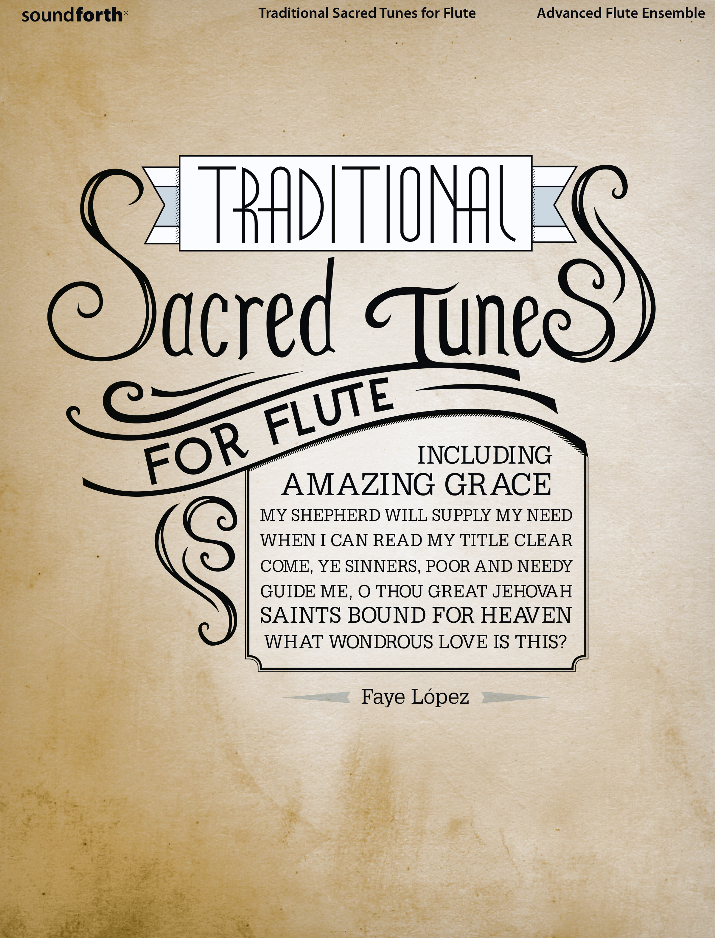 Traditional Sacred Tunes for Flute Ensemble