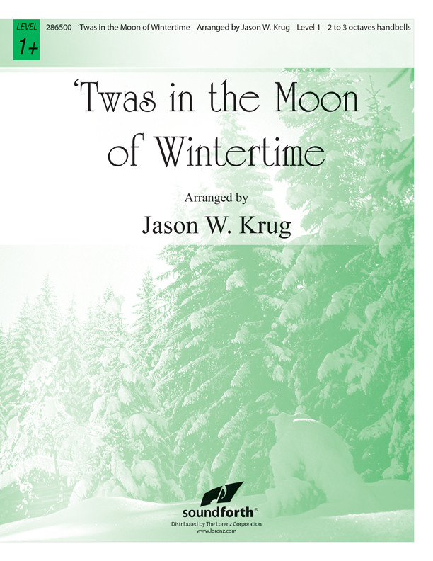 Twas in the Moon of Wintertime