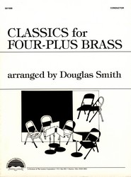 Classics for Four-Plus Brass - Conductor's Score