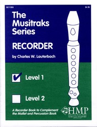 The Musitraks Series - Recorder, Level 1