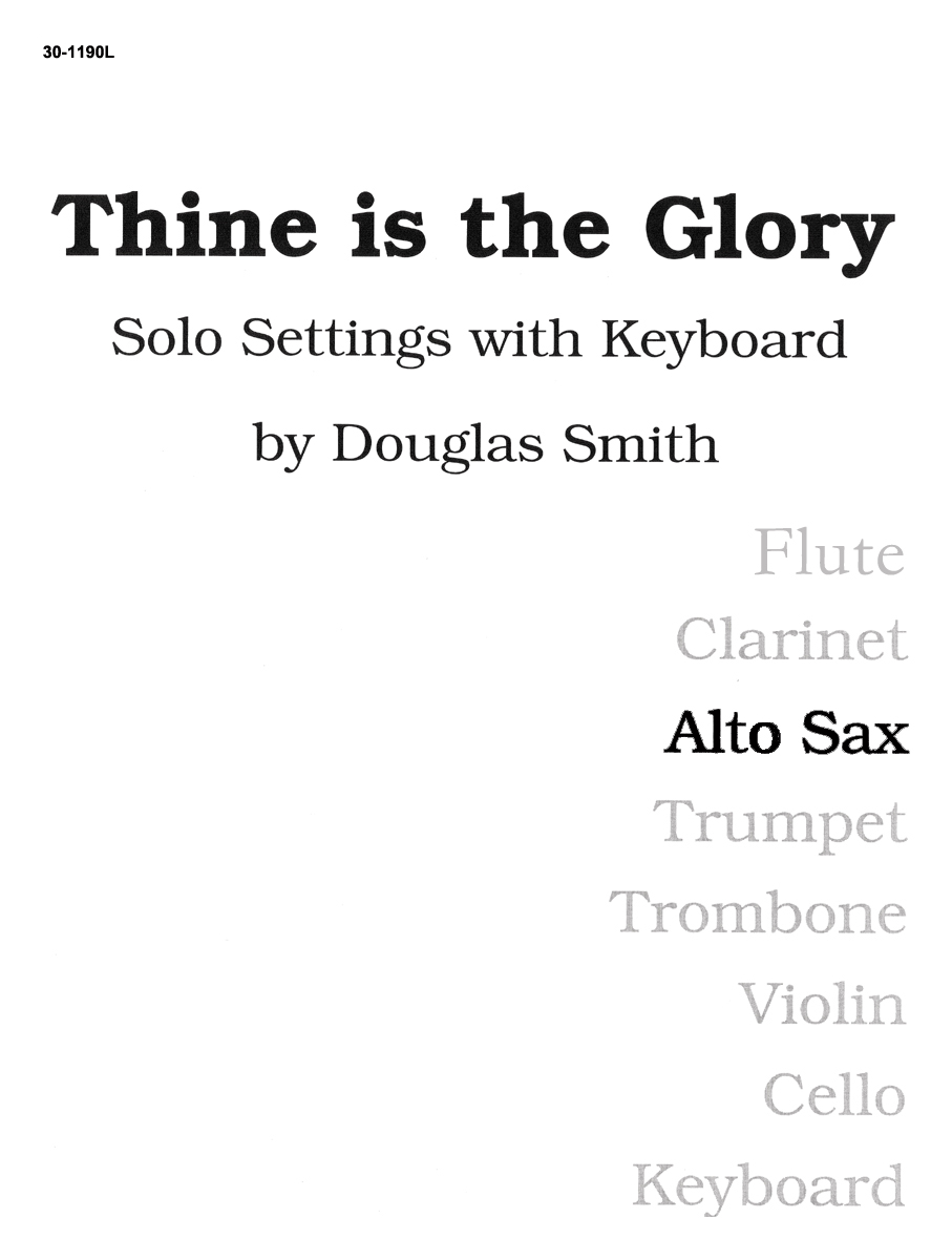 Thine Is the Glory - Alto Sax