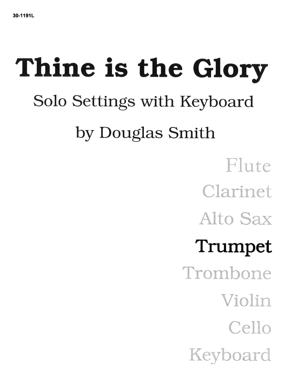 Thine Is the Glory - Trumpet