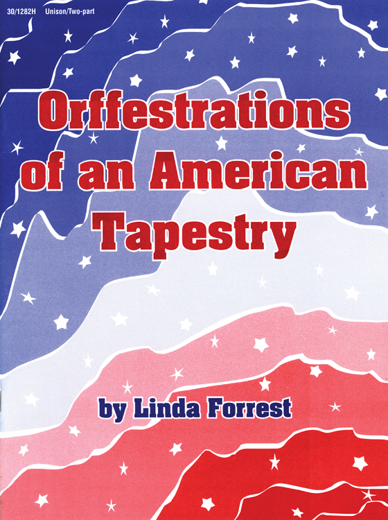 Orffestrations of an American Tapestry