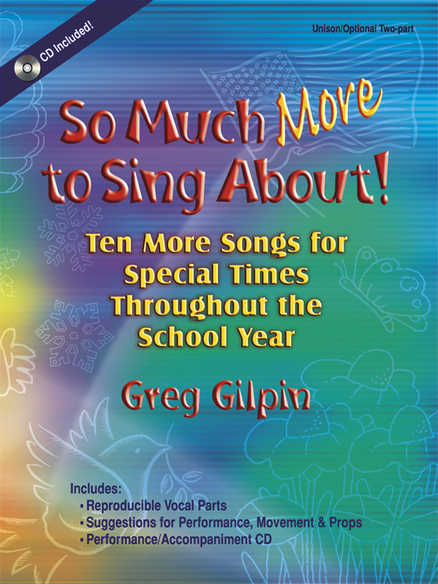 So Much More to Sing About!