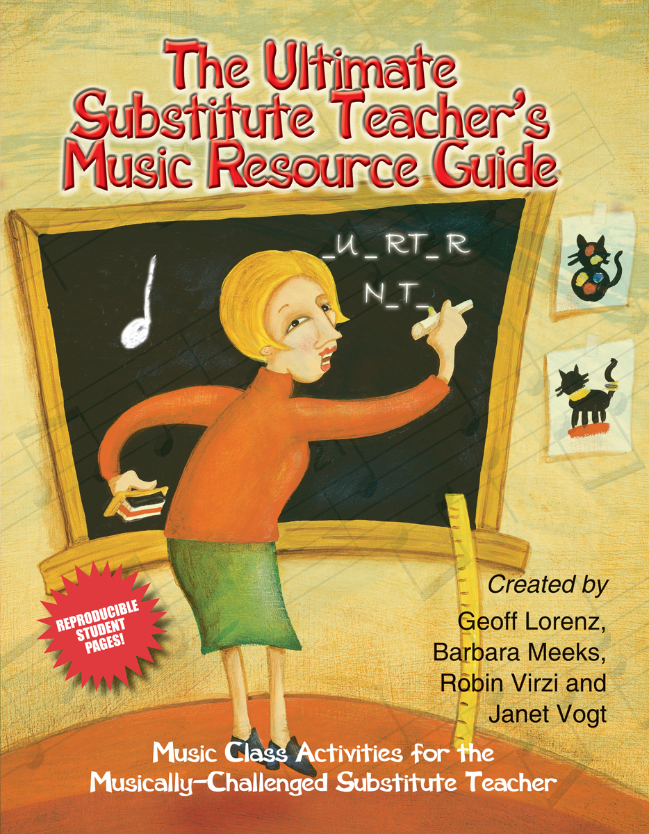 The Ultimate Substitute Teacher's Music Resource Guide