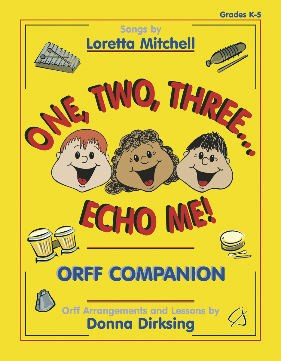 One, Two, Three...Echo Me! - Orff Companion
