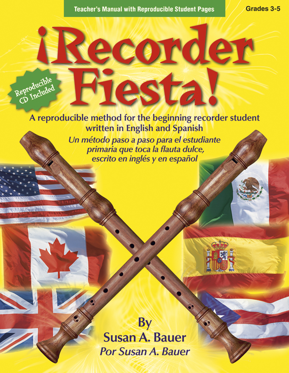 ¡Recorder Fiesta! - Teacher's Manual