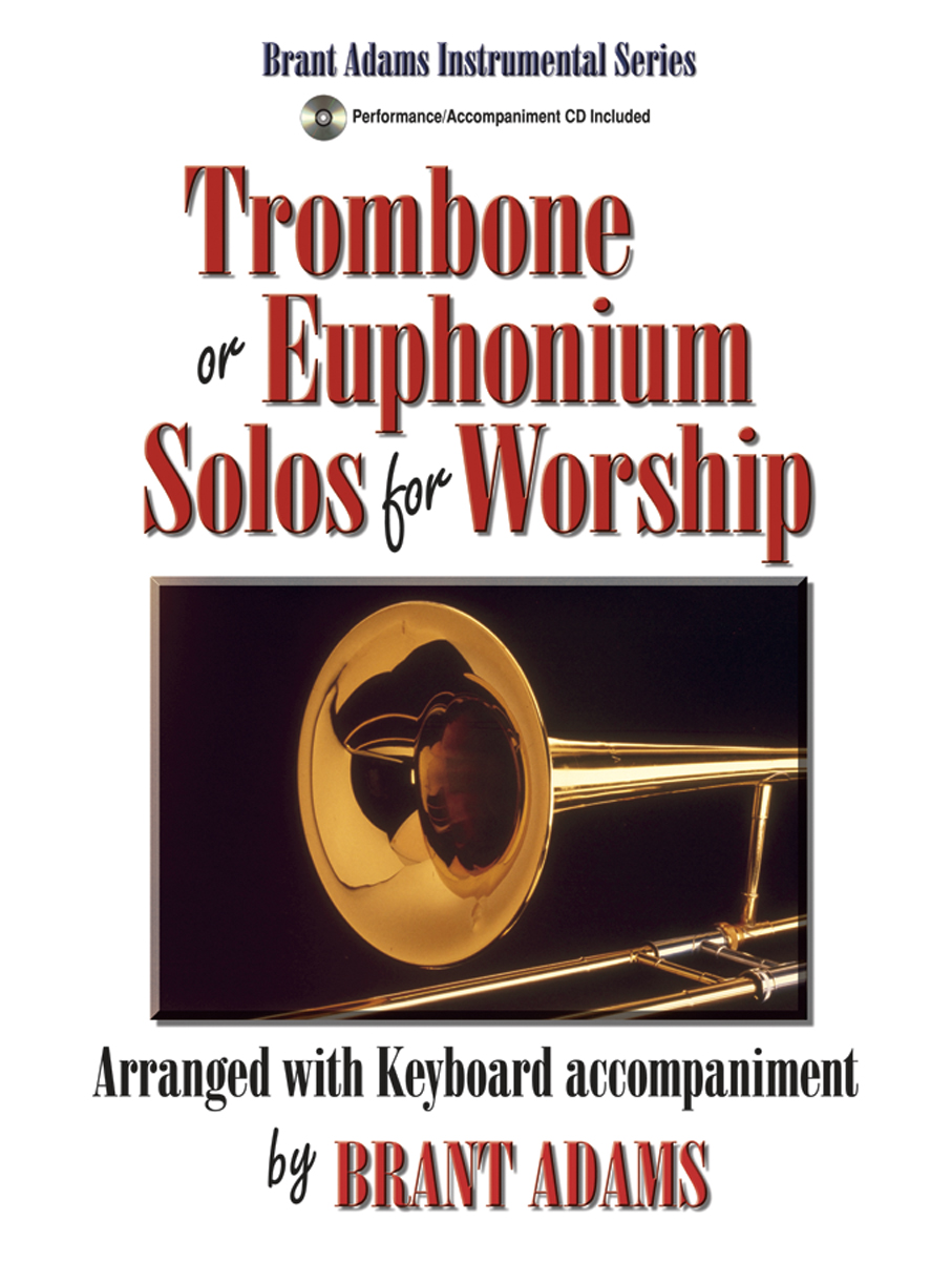 Trombone or Euphonium Solos for Worship