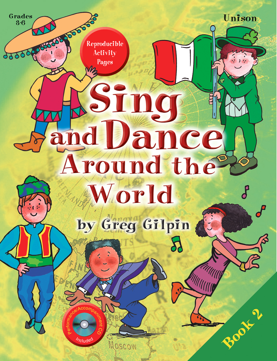 Sing and Dance Around the World, Book 2