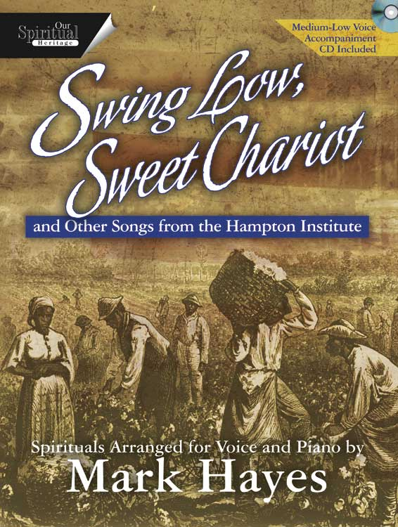 Swing Low, Sweet Chariot - Medium-high Voice