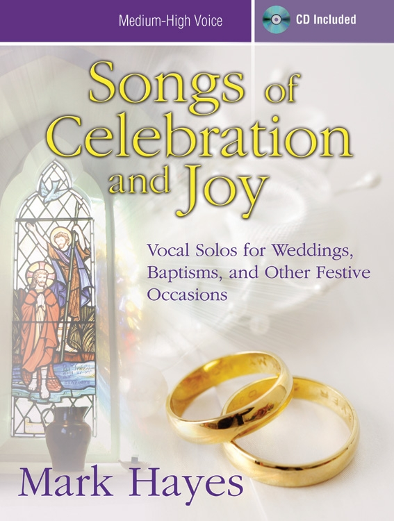 Songs of Celebration and Joy - Medium-high Voice