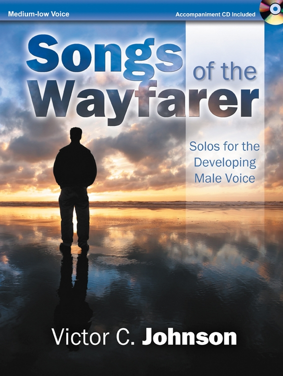 Songs of the Wayfarer - Medium-low Voice