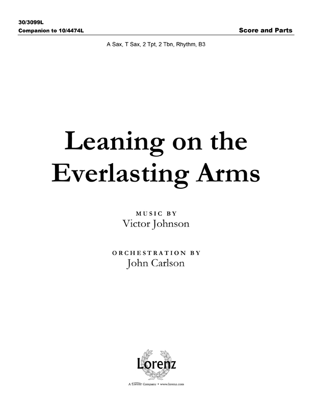 Leaning on the Everlasting Arms - Instrumental Ensemble Score and Parts
