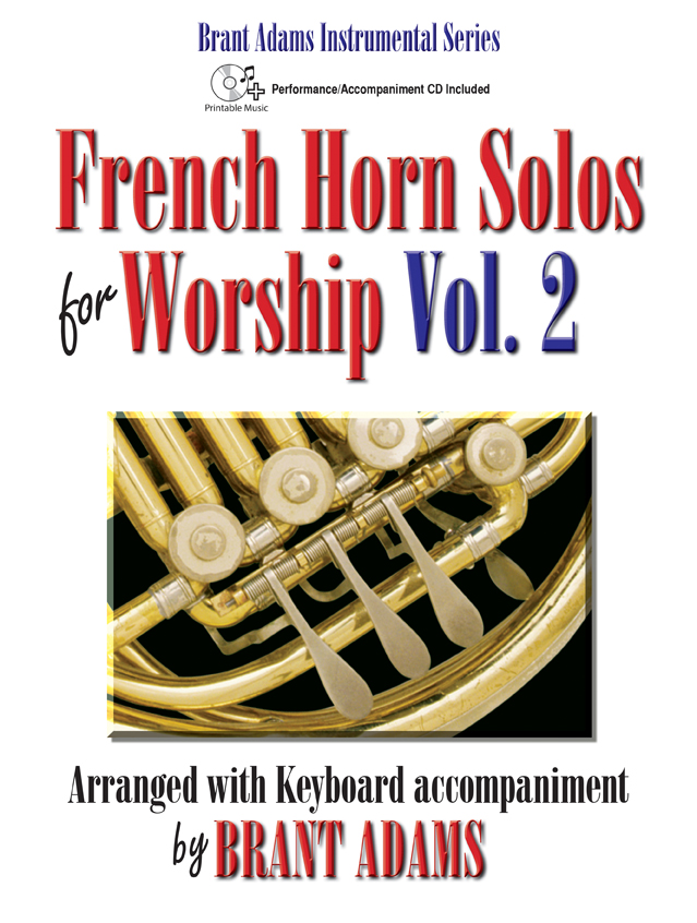 French Horn Solos for Worship, Vol. 2