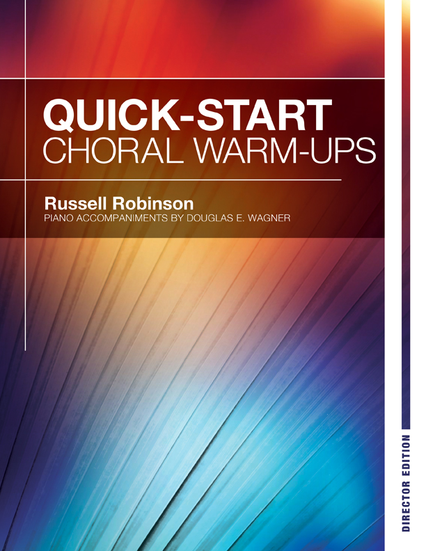 Quick-Start Choral Warm-Ups - Director Edition