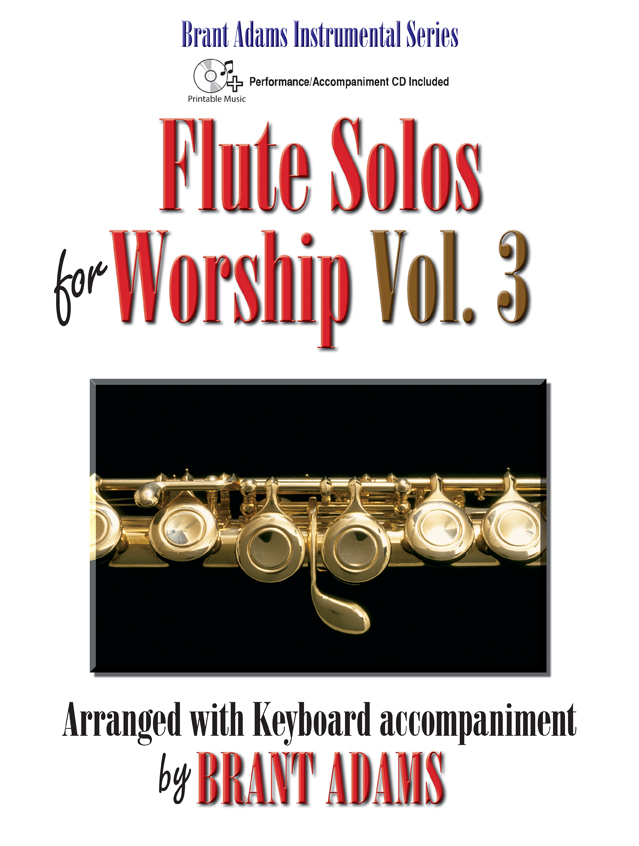 Flute Solos for Worship, Vol. 3