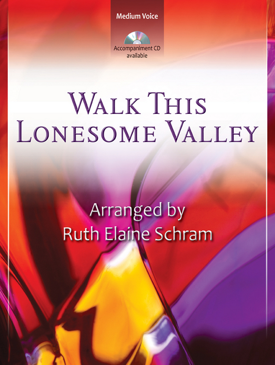 Walk This Lonesome Valley - Vocal Solo Digital Delivery